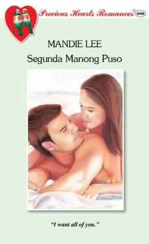 Segunda Manong Puso  by  Mandie Lee