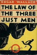 The Law of the Three Just Men Edgar Wallace