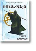 Polaznica (Crni čarobnjak, #2)  by  Trudi Canavan