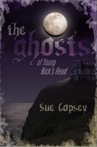 The Ghosts of Tarawera (Spooky Adventures #2)  by  Sue Copsey