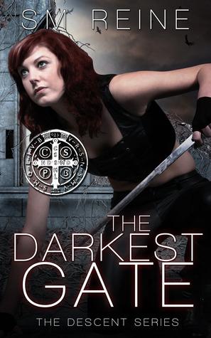 The Darkest Gate (Descent #2) S.M. Reine
