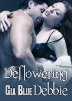 Deflowering Debbie  by  Gia Blue