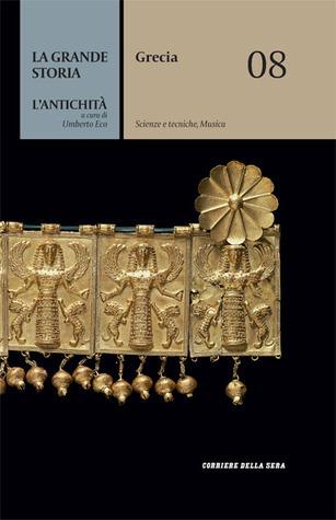 Grecia - Scienze e Tecniche, Musica Umberto Eco