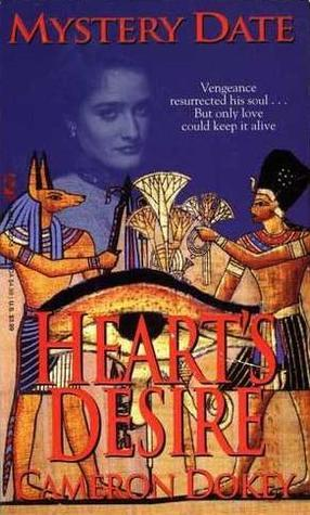 Hearts Desire (Mystery Date, #3) Cameron Dokey