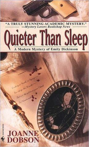 Quieter than Sleep (A Karen Pelletier Mystery, #1)  by  Joanne Dobson