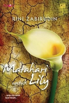 Matahari untuk Lily  by  Rini Zabirudin