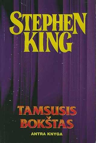 Tamsusis Bokštas 2 (Tamsusis Bokštas, #2) (Stephen King Raštai, #32)  by  Stephen King