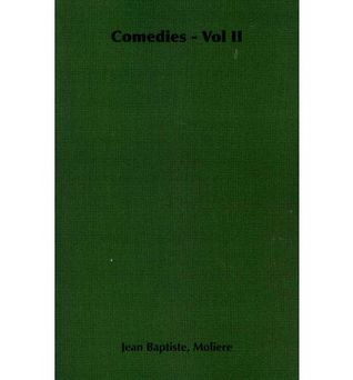 Comedies - Vol II  by  Molière