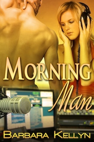 Morning Man Barbara Kellyn