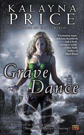 Grave Dance (Alex Craft, #2) Kalayna Price