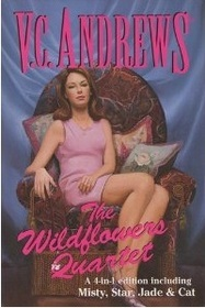 The Wildflowers Quartet (Wildflowers, #1-4)  by  V.C. Andrews