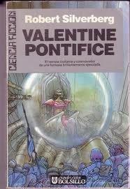 Valentine Pontífice  by  Robert Silverberg