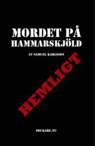Mordet på Hammarskjöld  by  Samuel Karlsson