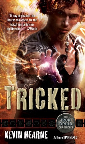 Tricked (Iron Druid Chronicles, #4)  by  Kevin Hearne
