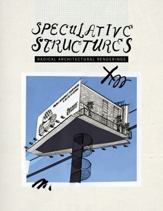 Speculative Structures Maximilian Goldfarb