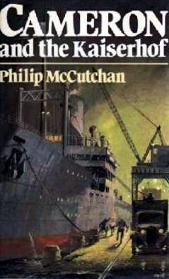 Cameron And The Kaiserhof Philip McCutchan