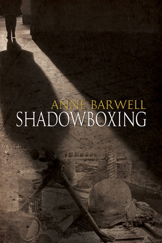 Shadowboxing (Echoes #1)  by  Anne Barwell