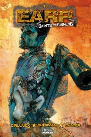 Earp: Saints for Sinners #1  by  M. Zachary Sherman