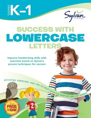 Success with Lowercase Letters: Grades K-1 (Sylvan Workbooks) Sylvan Learning