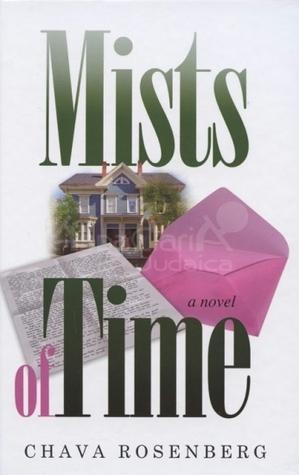 Mists of Time  by  Chava Rosenberg
