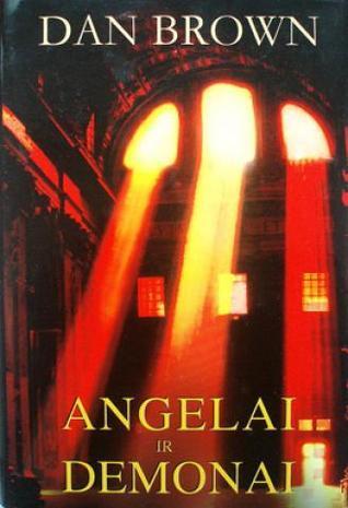 Angelai ir demonai (Robertas Lengdonas, #1) Dan Brown