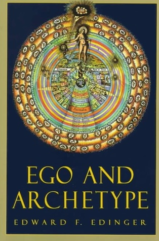 Anatomy of the Psyche: Alchemical Symbolism In Psychotherapy  by  Edward F. Edinger