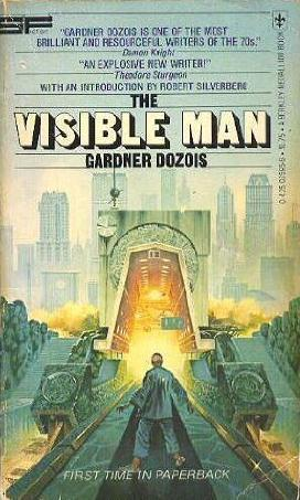 The Visible Man  by  Gardner R. Dozois