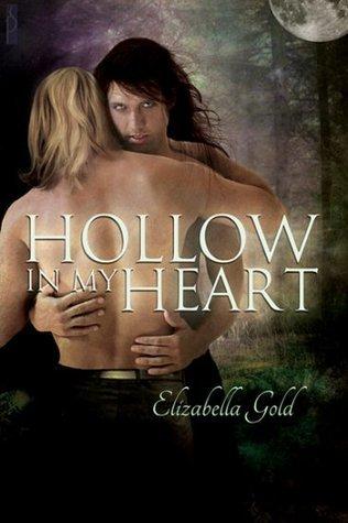 Hollow in My Heart  by  Elizabella Gold