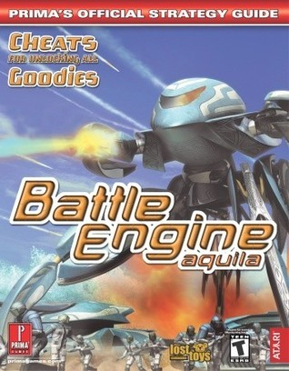 Battle Engine Aquila: Primas Official Strategy Guide  by  Jon  Robinson