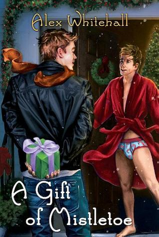 A Gift of Mistletoe  by  Alex Whitehall