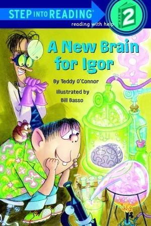 A New Brain for Igor  by  Teddy OConnor