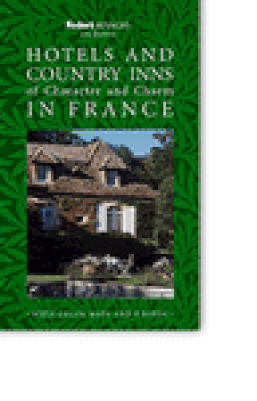 Rivages: Hotels and Country Inns of Character and Charm in France Fodors Travel Publications Inc.