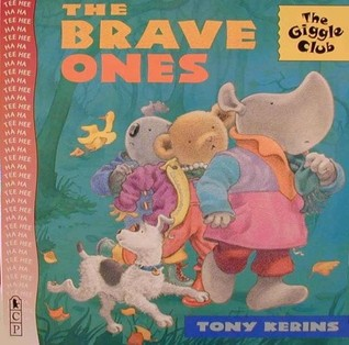 The Brave Ones  by  Tony Kerins