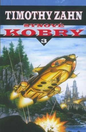 Synové Kobry (Kobra, #3) Timothy Zahn
