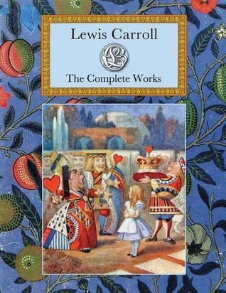 Lewis Caroll The Complete Works Lewis Carroll
