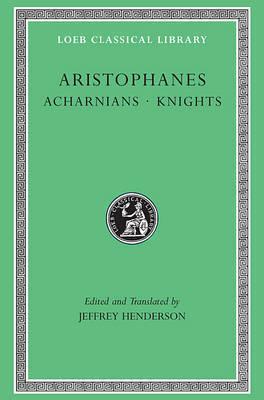Acharnians/Knights Aristophanes
