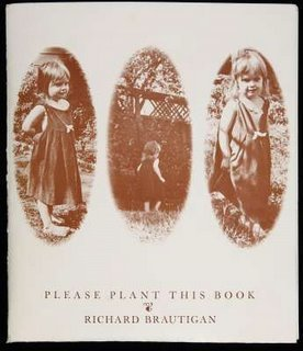 Please Plant This Book  by  Richard Brautigan