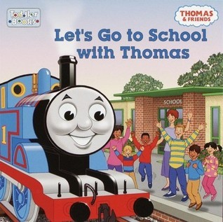 Lets Go to School With Thomas Wilbert Awdry