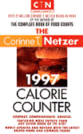 1997 CALORIE COUNTER  by  Corinne T. Netzer