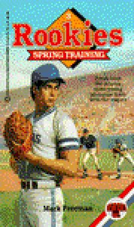 Spring Training (Rookies, #3)  by  Mark Freeman