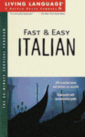 Fast and Easy Italian: The 60-Minute Survival Program  by  Living Language