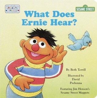 What Does Ernie Hear?  by  David Prebenna
