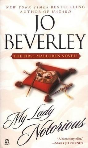 My Lady Notorious (Malloren, #1) Jo Beverley
