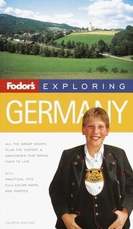 Fodors Exploring Germany Fodors Travel Publications Inc.