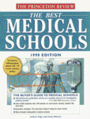 Best Medical Schools, 1998 Edition  by  Andrea Nagy