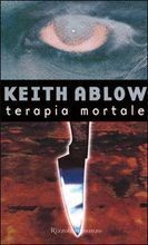 Terapia mortale  by  Keith Ablow