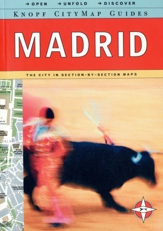 Knopf MapGuide: Madrid Alfred A. Knopf Publishing Company, Inc.