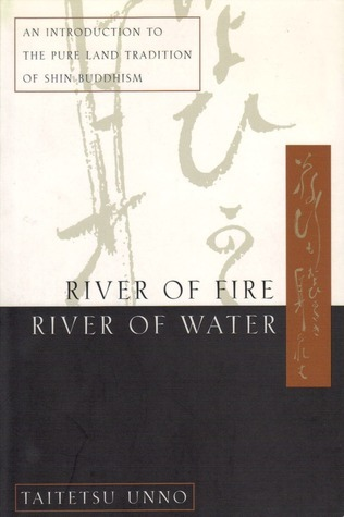 River of Fire, River of Water Taitetsu Unno