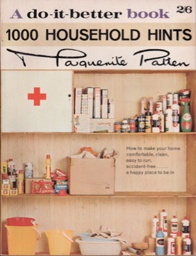 1000 Household Hints, A do-it-better book  by  Marguerite Patten