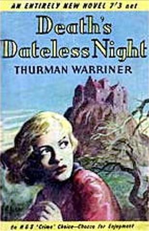 Death's Dateless Night  by  Thurman Warriner